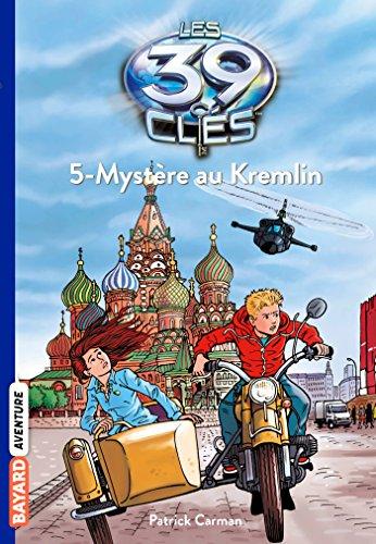 Mystere Au Kremlin par Patrick Carman