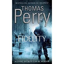 Fidelity by Thomas Perry (2008-06-05)