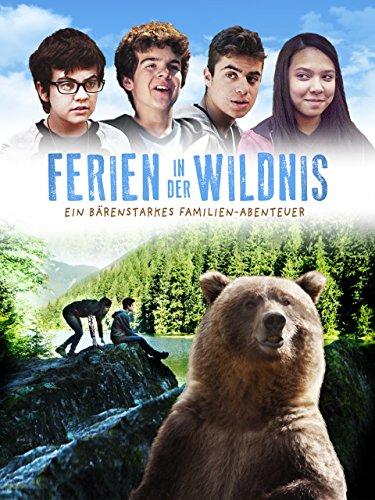 Ferien in der Wildnis – Ein bärenstarkes Abenteuer