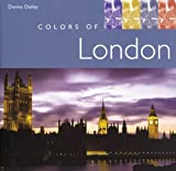 Colors of London by Donna Dailey (2005-10-07)