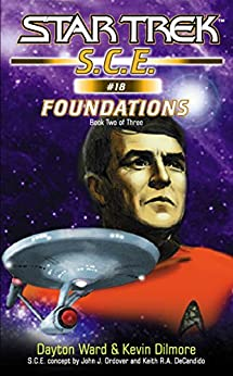 Star Trek: Corps of Engineers: Foundations #2 (Star Trek: Starfleet Corps of Engineers) by [Ward, Dayton, Dilmore, Kevin]