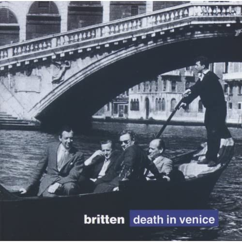 "Britten: Death in Venice, Op.88 / Act 2 - ""Careful Search Now Leads Me To Them"""