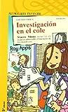 INVESTIGACION EN EL COLE (Naranja 10+)
