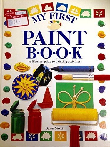 My First Paint Book par Dawn Sirett