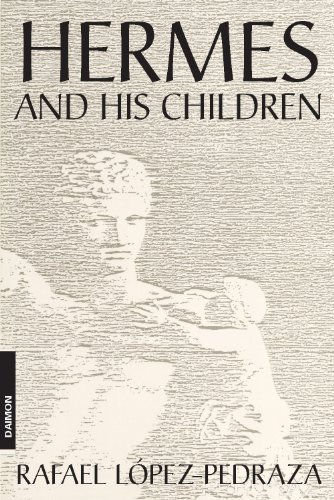 Hermes and His Children (4th Ed) by Lopez-Pedraza, Rafael (2010) Perfect Paperback