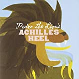 Songtexte von Pedro the Lion - Achilles Heel