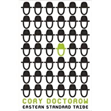 Eastern Standard Tribe by Cory Doctorow (2010-07-08)