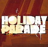 Songtexte von Holiday Parade - Tickets & Passports