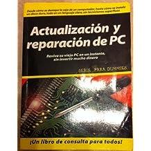Actualizacion y Reparacion de PC
