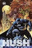 Batman: Hush (Neuausgabe): Bd. 2 (von 2) - Jeph Loeb, Jim Lee