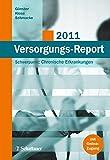 Versorgungs-Report 2011: Schwerpunkt: Chronische Erkrankungen