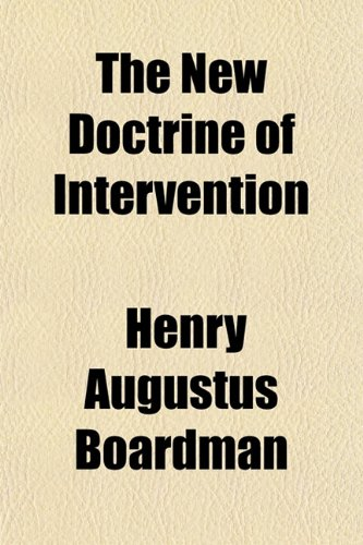 The New Doctrine of Intervention