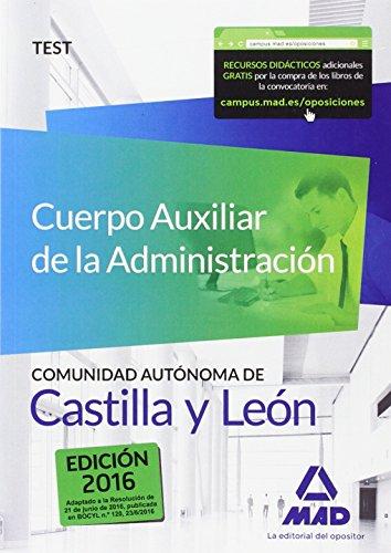 Cuerpo Auxiliar de la Administración de la Comunidad Autónoma de Castilla y León. Test