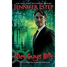 Nice Guys Bite (Elemental Assassin) (English Edition)