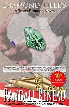 Diamond Fields (Trace Brandon Book 2) (English Edition) von [Reneau, Randall]