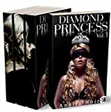 Diamond Princess (L'Intégrale): Roman Adulte: (New Romance, Milliardaire, Suspense, Alpha Male, Thriller, Roman Érotique)