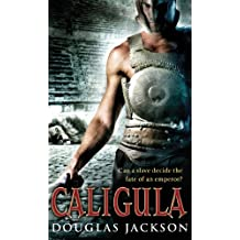 Caligula (Roman Trilogy Book 1)