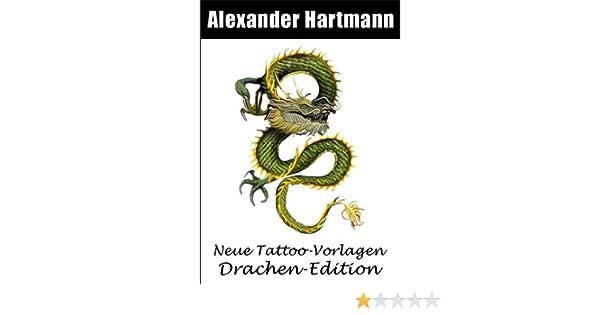 Neue Tattoo Vorlagen Drachen Edition Ebook Alexander Hartmann
