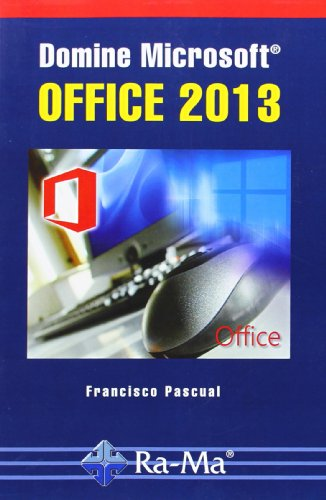 Domine Microsoft Office 2013 por Francisco Pascual Gonzalez