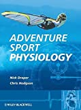 Adventure Sport Physiology: A Thematic Approach