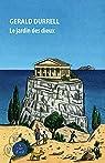 Trilogie de Corfou, Tome 3 : Le jardin des dieux par Durrell