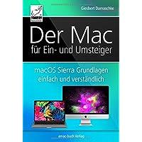 macOS Sierra Grundlagen einfach und verständlich - für Ein- und Umsteiger; für alle Mac-Modelle geeignet (iMac, MacBook, Mac mini)
