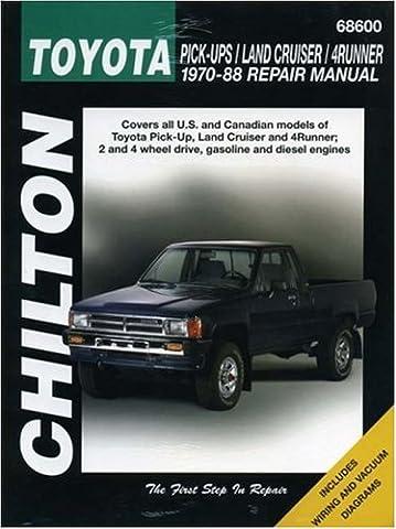 Chilton's Toyota Pick-Ups/Land Cruiser/4Runner: 1970-88 Repair Manual