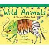 Wild Animals: A Mix-and-Match Book (Mix & Match Books)