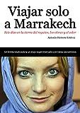 Image de Viajar solo a Marrakech: Seis días en la tierra del regateo, los olores y el color