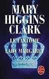 """Afficher """"Le fantôme de Lady Margaret"""""""