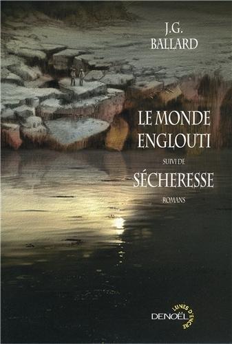 """<a href=""""/node/106344"""">Le monde englouti suivi de, Sécheresse</a>"""
