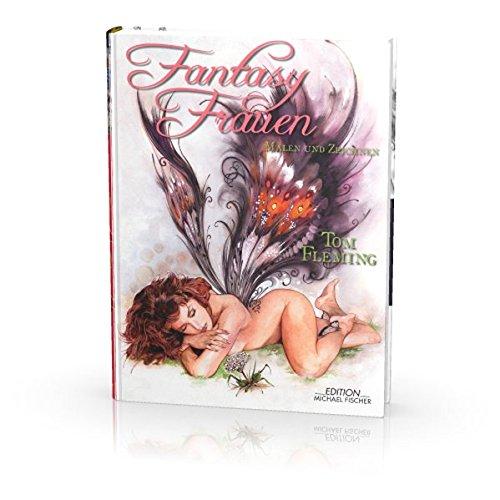 Fantasy Frauen malen und zeichnen