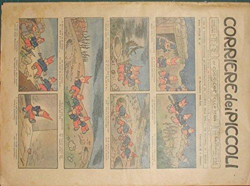 Corriere dei piccoli. Anno 1940 - n. 47 : Supplemento illustrato del Corriere della Sera