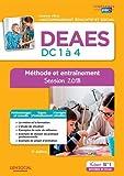 DEAES - Épreuves de certification DC 1 à 4 - Méthode et entraînement - Diplôme d'État d'Accompagnant éducatif et social - Sessions 2018-2019