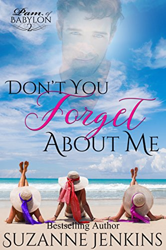 Don't You Forget About Me: Pam of Babylon Book #2 (English Edition) -