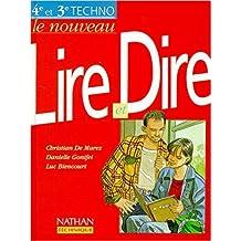 Le nouveau Lire et Dire, 4e et 3e technologiques, 1997. Fichier de l'élève de Luc Biencourt ( 21 avril 1997 )