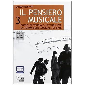 Il Pensiero Musicale. Con Cd Audio: 3