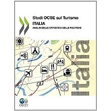 Studi Ocse Sul Turismo: Italia: Analisi Delle Criticit E Delle Politiche