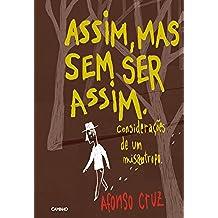 Assim, mas sem ser assim (Portuguese Edition)