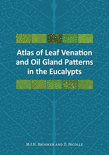 Atlas of Leaf Venation and Oil Gland Patterns in the Eucalypts -