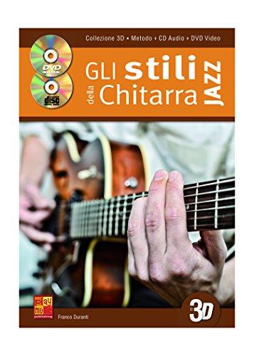 Franco Duranti: Gli Stili Della Chitarra Jazz in 3D +DVD