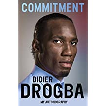 Commitment: My Autobiography (English Edition)
