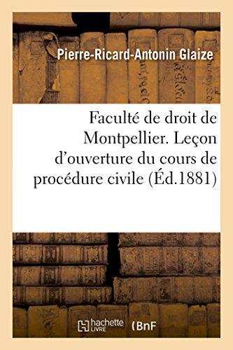 Faculté de droit de Montpellier. Leçon d'ouverture du cours de procédure civile