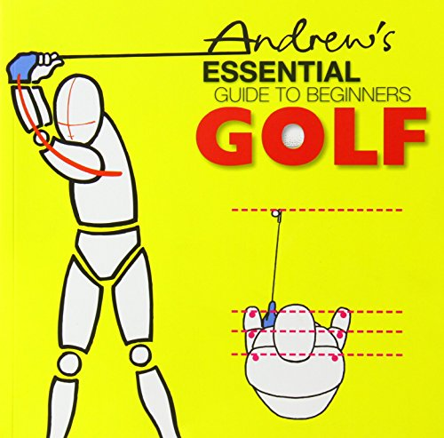 Andrew's Essential Guide to Beginners Golf by Charles A. Canvin Smith (1-May-2005) Perfect Paperback