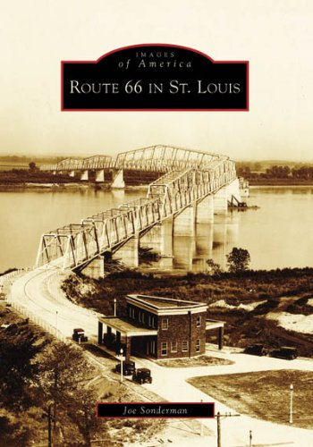 Route 66 in St. Louis (Images of America (Arcadia Publishing))