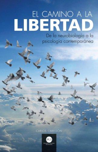 El Camino a la Libertad por Carlos Obregón