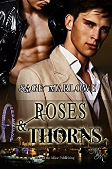 Roses & Thorns by [Marlowe, Sage]