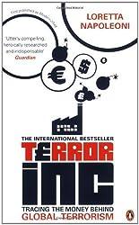 Terror Inc: Tracing the Money Behind Global Terrorism by Loretta Napoleoni (2004-09-02)