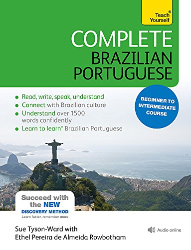 Complete Brazilian Portuguese Beginner to Intermediate Course: (Book and audio support) (Complete Language Courses)