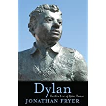 Dylan: The Nine Lives of Dylan Thomas